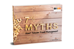 7 (and a half) Myths About Telecom Fraud Management_v2